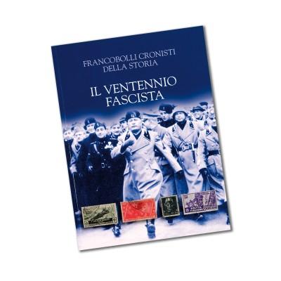 ITALIA - IL VENTENNIO FASCISTA